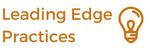 Leading Edge Practices